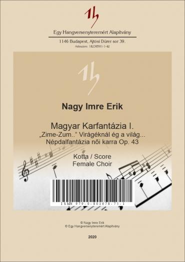 Magyar Karfantázia I. Op. 43